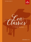 Core Classics, Grades 4-5 : Essential repertoire for piano - Book