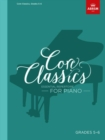 Core Classics, Grades 5-6 : Essential repertoire for piano - Book