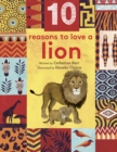 10 Reasons to Love... a Lion - Book