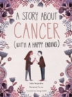 A Story About Cancer With a Happy Ending - Book