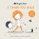 A Thank You Walk : A story about gratitude - Book