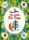 The Little Fir Tree : From an original story by Hans Christian Andersen - eBook