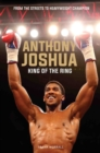 Anthony Joshua - King of the Ring - eBook