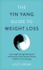 The Yin Yang Guide to Weight Loss - Book