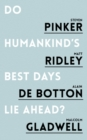 Do Humankind's Best Days Lie Ahead? - Book