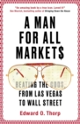 A Man for All Markets : Beating the Odds, from Las Vegas to Wall Street - Book
