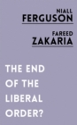 The End of the Liberal Order? - Book