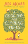 A Good Day for Climbing Trees - eBook