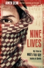 Nine Lives : My Time As MI6's Top Spy Inside al-Qaeda - Book