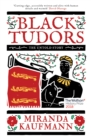 Black Tudors : The Untold Story - Book