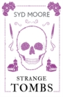 Strange Tombs - An Essex Witch Museum Mystery - Book