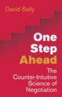 One Step Ahead : Mastering the Art and Science of Negotiation - Book
