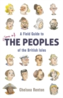 A Field Guide to the Peoples of the British Isles - Book