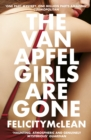 The Van Apfel Girls Are Gone : Longlisted for a John Creasey New Blood Dagger 2020 - Book