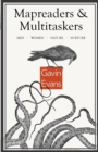 Mapreaders and Multitaskers : Men, Women, Nature, Nurture - Book