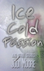 Ice Cold Passion - Book