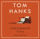 Uncommon Type : Some Stories - Book