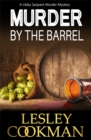 Murder by the Barrel : A Libby Sarjeant Murder Mystery - Book