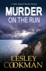 Murder on the Run : A Libby Sarjeant Murder Mystery - Book