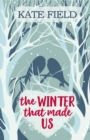 The Winter That Made Us - eBook