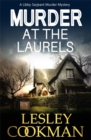 Murder at the Laurels : A Libby Sarjeant Murder Mystery - Book