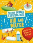 Simple Science Experiments: Air and Water - Book