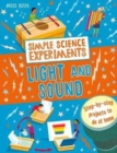 Simple Science Experiments: Light and Sound - Book
