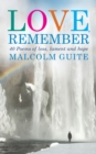 Love, Remember : 40 poems of loss, lament and hope - Book