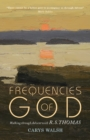 Frequencies of God : Walking through Advent with R S Thomas - eBook