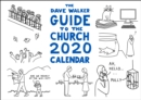 The Dave Walker Guide to the Church 2020 Calendar - Book
