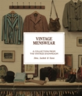 Vintage Menswear : A Collection from The Vintage Showroom - Book