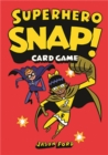 Superhero Snap! : Card Game - Book