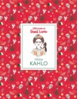 Frida Kahlo: Little Guide to Great Lives - Book