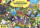 The Dream of Surrealism (An Art Jigsaw Puzzle) : Spot the Artists and Jump Down the Rabbit Hole - Book