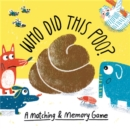Who Did This Poo? : A Matching & Memory Game - Book