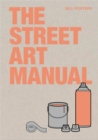 The Street Art Manual - Book