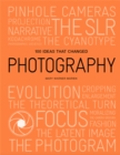 100 Ideas that Changed Photography - Book