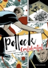 Pollock Confidential : A Graphic Novel - Book