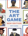 The Art Game : New edition, fifty cards - Book