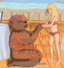 Katie Helps a Bear with Bad Hair - Book