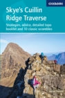 Skye's Cuillin Ridge Traverse : Strategies, advice, detailed topo booklet and 10 classic scrambles - Book