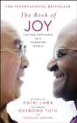 The Book of Joy. The Sunday Times Bestseller - Book