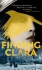 Finding Clara : a page-turning epic set in the aftermath of World War II - Book