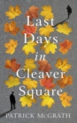 Last Days in Cleaver Square - Book