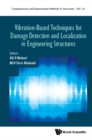 Vibration-based Techniques For Damage Detection And Localization In Engineering Structures - eBook