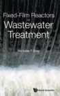 Fixed-film Reactors In Wastewater Treatment - Book