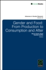 Gender and Food : From Production to Consumption and After - Book