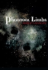 Phantom Limbs - Book