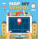 Map My School - Book