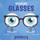 Wearing Glasses - Book